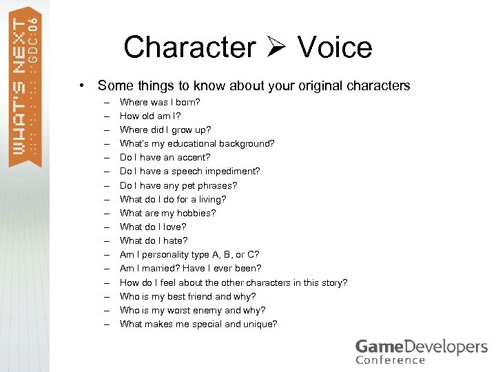 Character Voice • Some things to know about your original characters – – –
