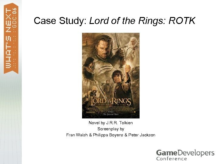 Case Study: Lord of the Rings: ROTK Novel by J. R. R. Tolkien Screenplay