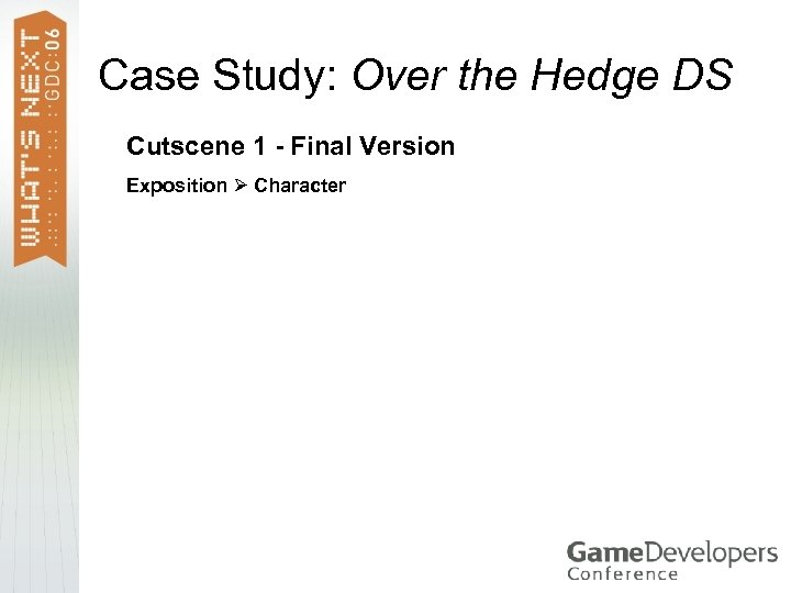 Case Study: Over the Hedge DS Cutscene 1 - Final Version Exposition Character