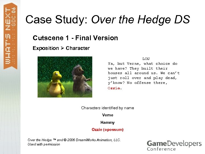 Case Study: Over the Hedge DS Cutscene 1 - Final Version Exposition Character LOU