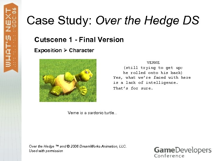 Case Study: Over the Hedge DS Cutscene 1 - Final Version Exposition Character VERNE