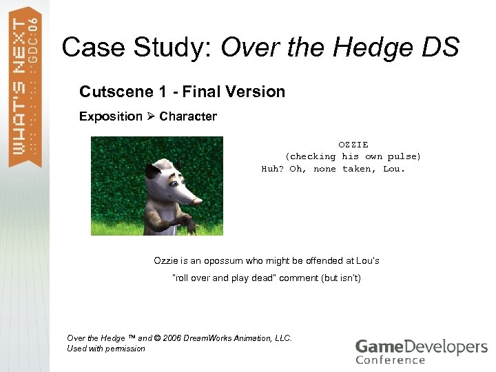 Case Study: Over the Hedge DS Cutscene 1 - Final Version Exposition Character OZZIE