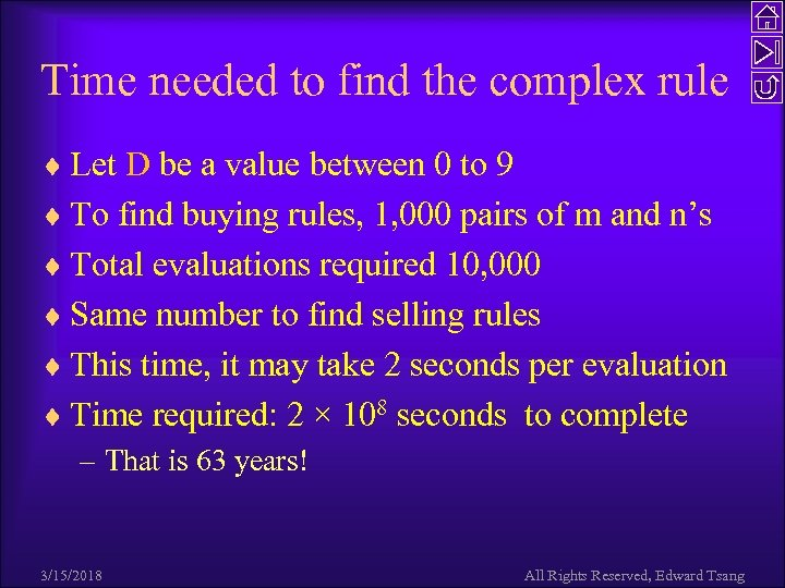 Time needed to find the complex rule ¨ Let D be a value between