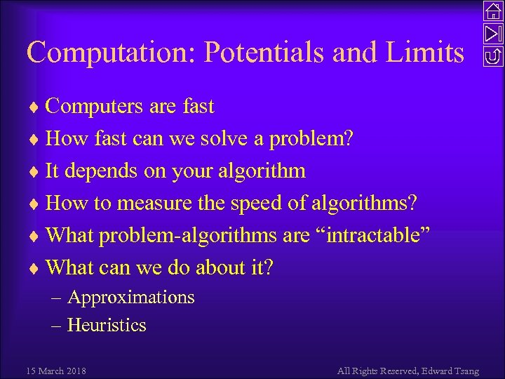 Computation: Potentials and Limits ¨ Computers are fast ¨ How fast can we solve