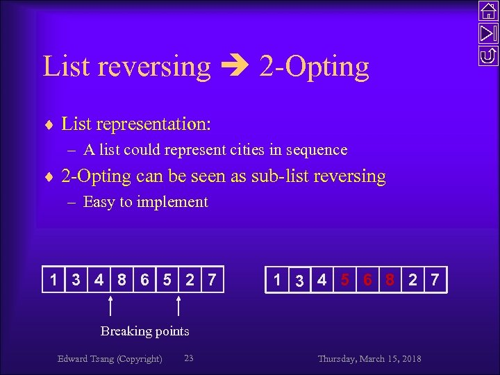List reversing 2 -Opting ¨ List representation: – A list could represent cities in