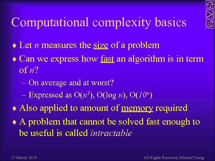 Computational complexity basics ¨ Let n measures the size of a problem ¨ Can