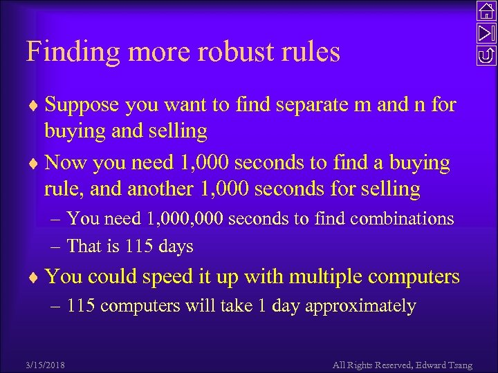 Finding more robust rules ¨ Suppose you want to find separate m and n