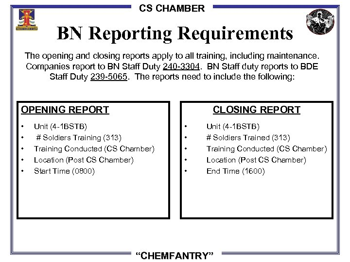 CS CHAMBER BN Reporting Requirements The opening and closing reports apply to all training,