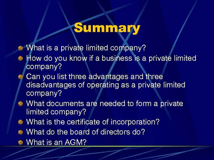 Summary What is a private limited company? How do you know if a business