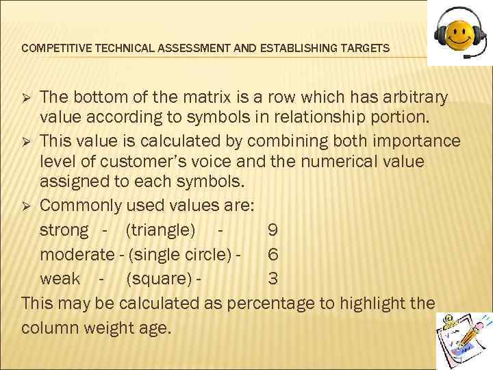 COMPETITIVE TECHNICAL ASSESSMENT AND ESTABLISHING TARGETS The bottom of the matrix is a row