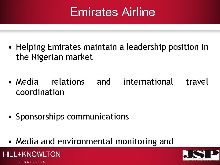 Emirates Airline • Helping Emirates maintain a leadership position in the Nigerian market •