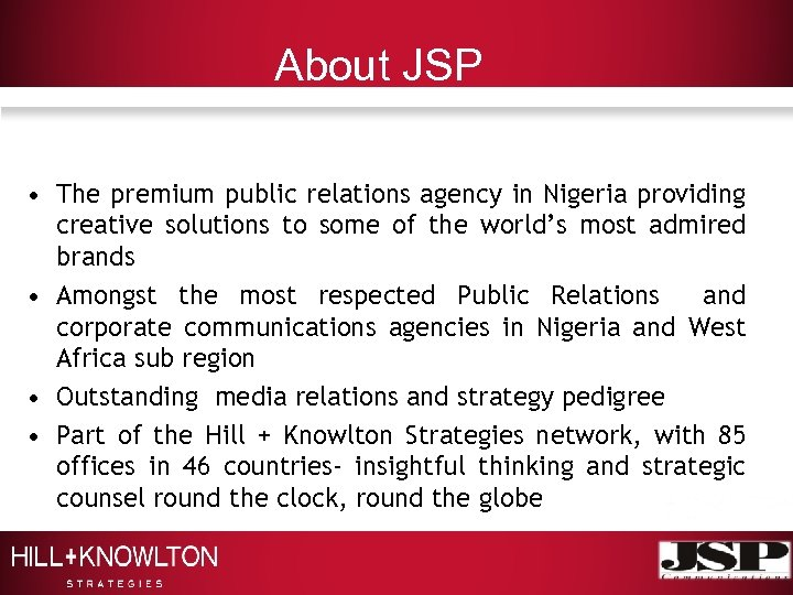 About JSP • The premium public relations agency in Nigeria providing creative solutions to