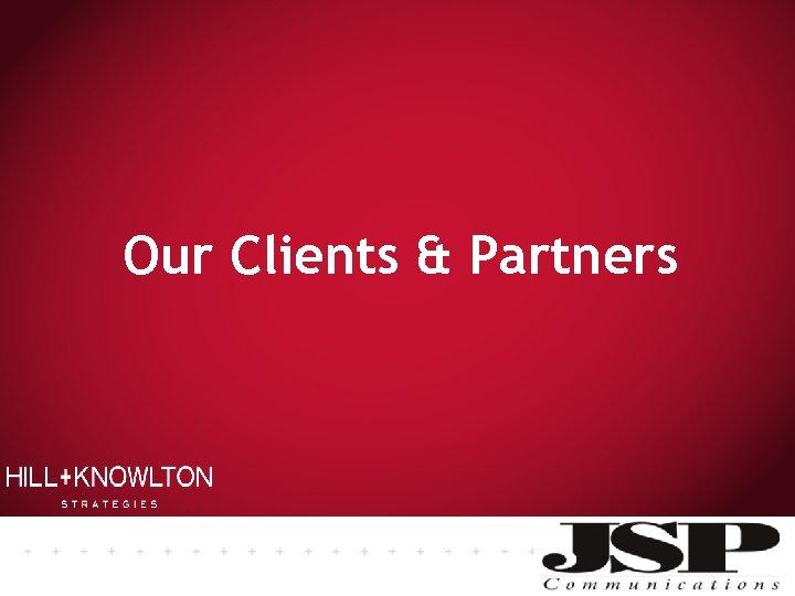 Our Clients & Partners JSP communications consultancy