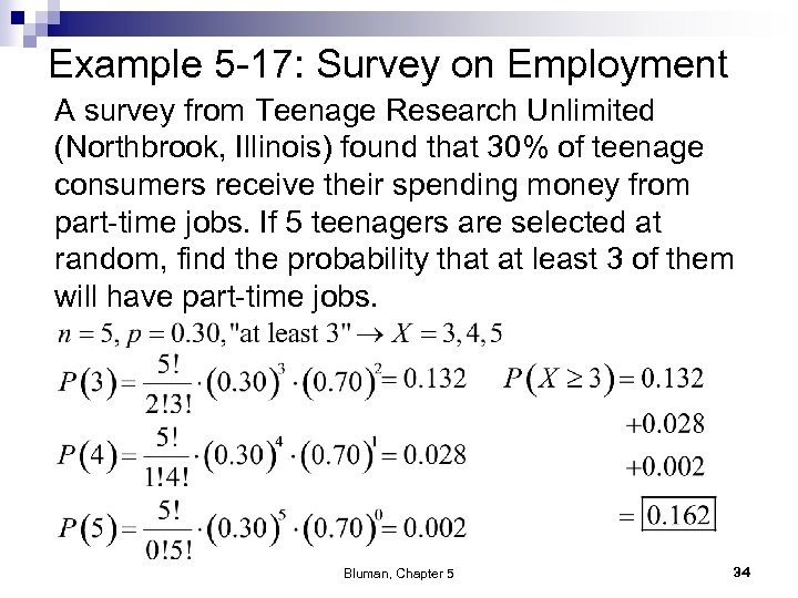 Example 5 -17: Survey on Employment A survey from Teenage Research Unlimited (Northbrook, Illinois)