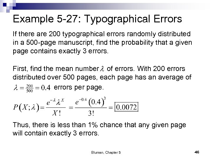 Example 5 -27: Typographical Errors If there are 200 typographical errors randomly distributed in