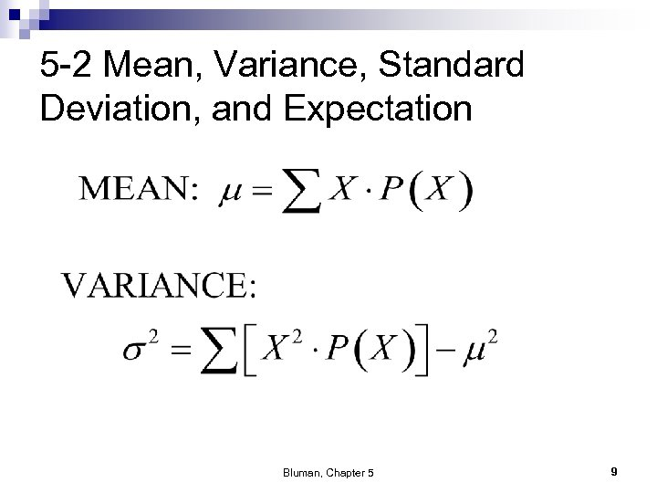 5 -2 Mean, Variance, Standard Deviation, and Expectation Bluman, Chapter 5 9