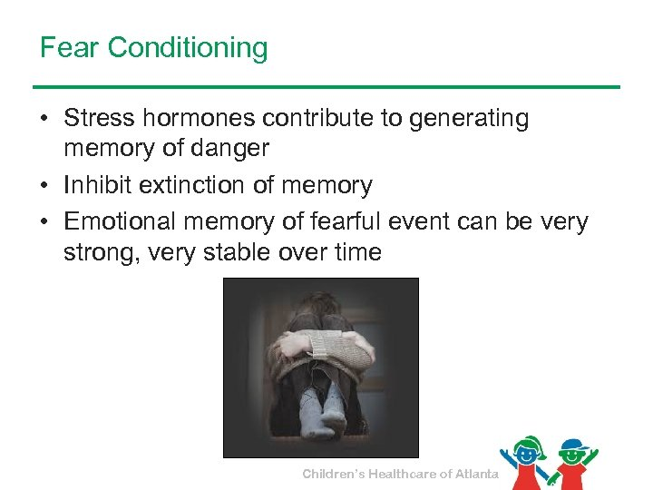 Fear Conditioning • Stress hormones contribute to generating memory of danger • Inhibit extinction