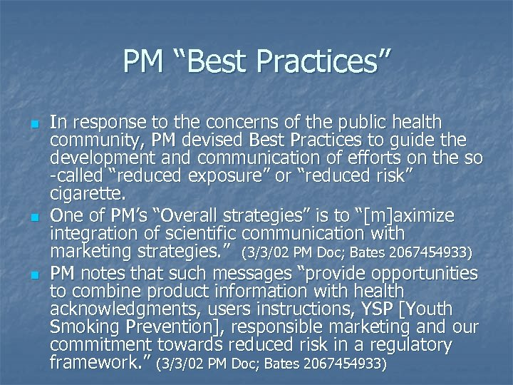 """PM """"Best Practices"""" n n n In response to the concerns of the public"""