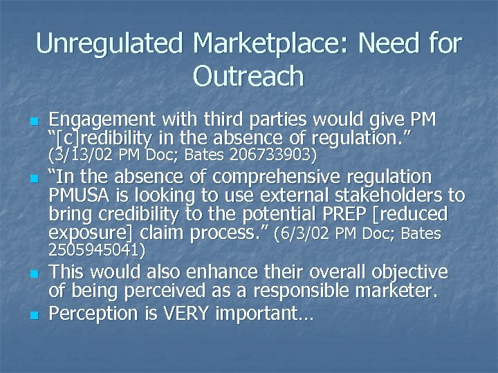 """Unregulated Marketplace: Need for Outreach n Engagement with third parties would give PM """"[c]redibility"""