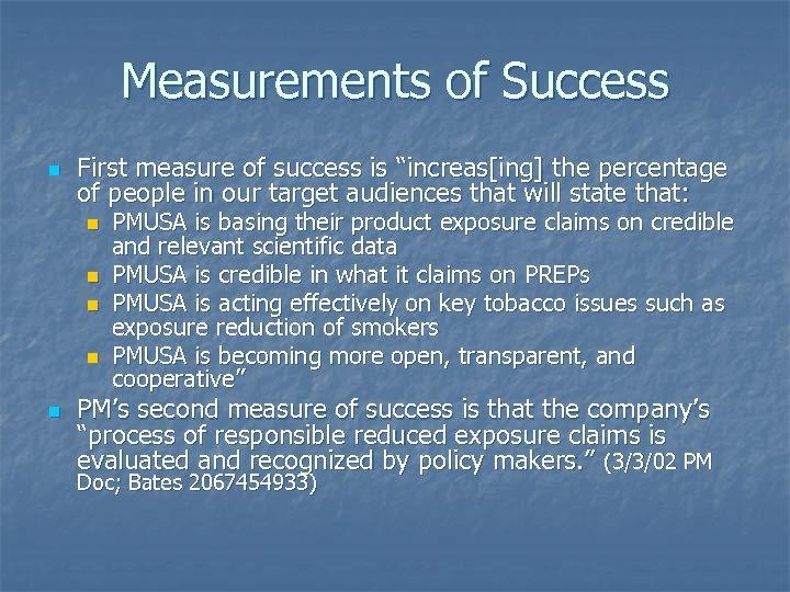"Measurements of Success n First measure of success is ""increas[ing] the percentage of people"