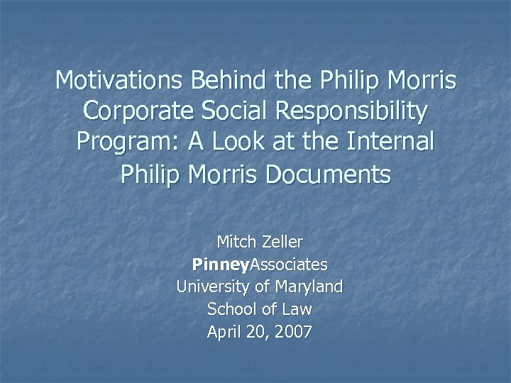 Motivations Behind the Philip Morris Corporate Social Responsibility Program: A Look at the Internal
