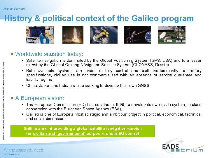 Astrium Services History & political context of the Galileo program This document is the