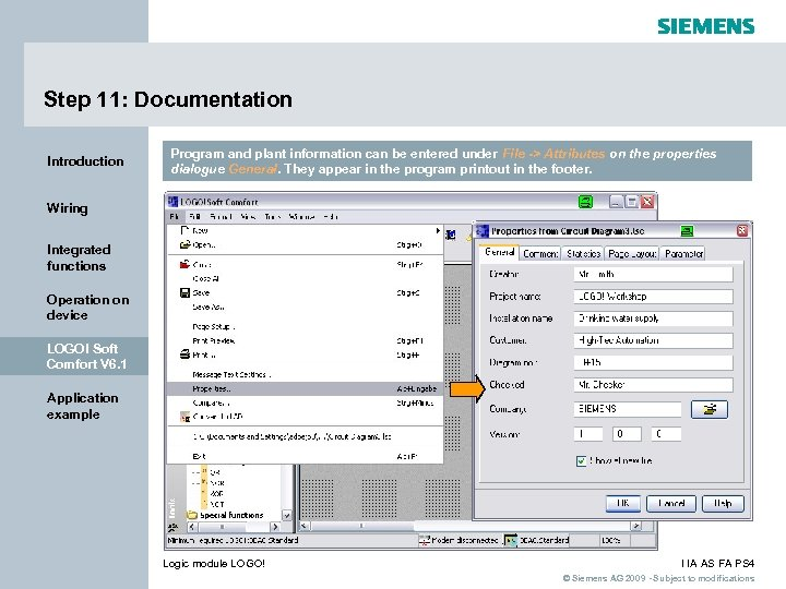 Step 11: Documentation Introduction Program and plant information can be entered under File ->