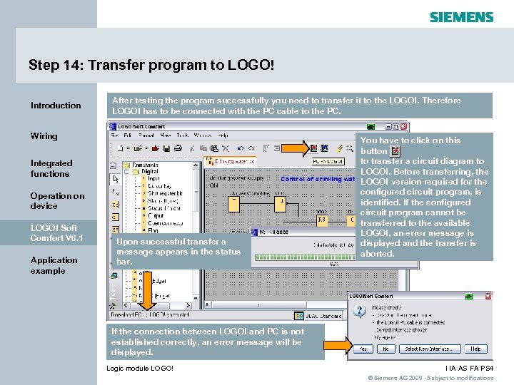 Step 14: Transfer program to LOGO! Introduction After testing the program successfully you need