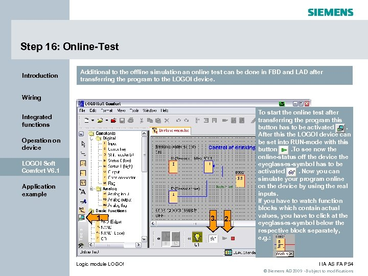 Step 16: Online-Test Introduction Additional to the offline simulation an online test can be