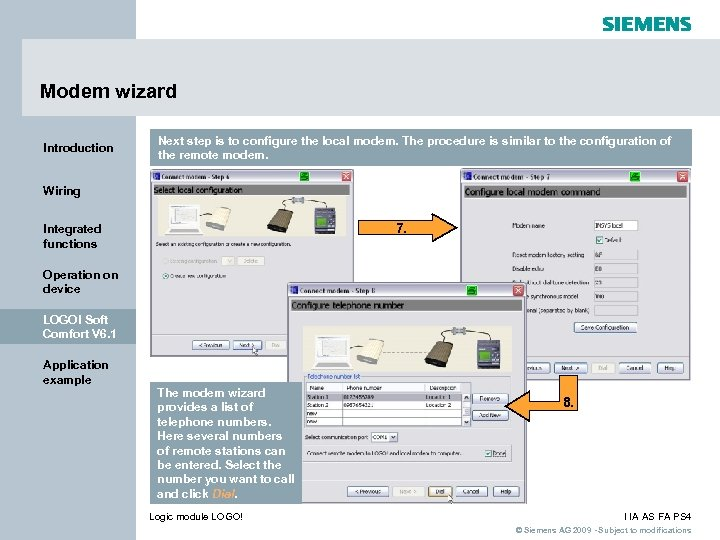 Modem wizard Introduction Next step is to configure the local modem. The procedure is
