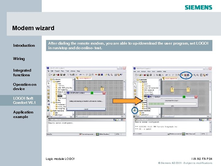 Modem wizard Introduction After dialing the remote modem, you are able to up-/download the