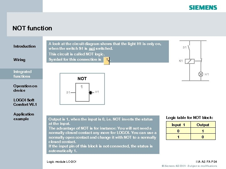 NOT function Introduction Wiring A look at the circuit diagram shows that the light