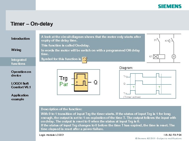 Timer – On-delay Introduction A look at the circuit diagram shows that the motor