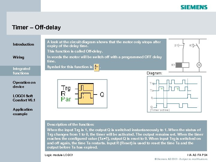 Timer – Off-delay Introduction A look at the circuit diagram shows that the motor