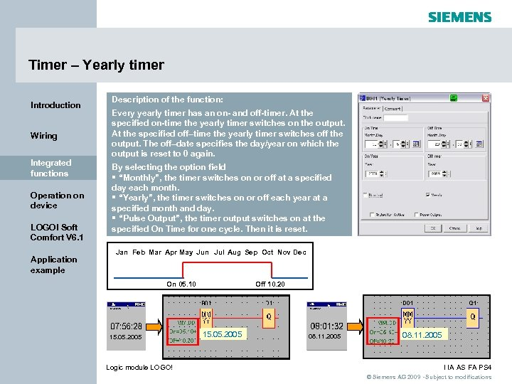 Timer – Yearly timer Introduction Wiring Integrated functions Operation on device LOGO! Soft Comfort