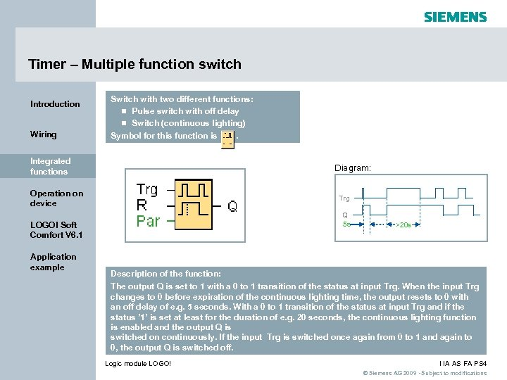 Timer – Multiple function switch Introduction Wiring Switch with two different functions: n Pulse