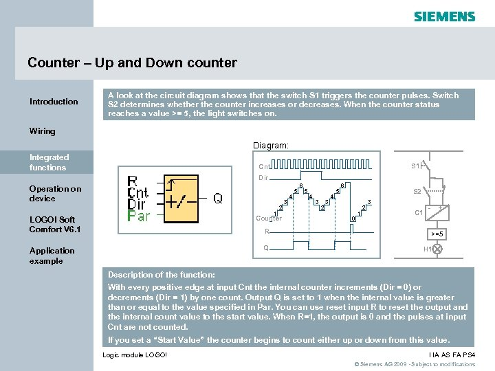 Counter – Up and Down counter Introduction A look at the circuit diagram shows