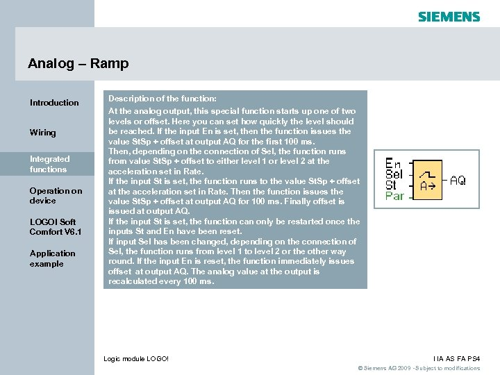 Analog – Ramp Introduction Wiring Integrated functions Operation on device LOGO! Soft Comfort V
