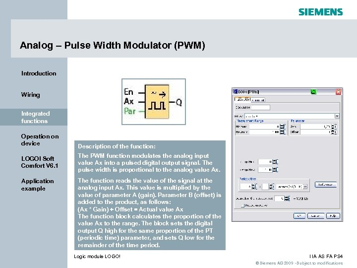Analog – Pulse Width Modulator (PWM) Introduction Wiring Integrated functions Operation on device LOGO!