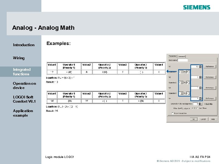 Analog - Analog Math Introduction Examples: Wiring Integrated functions Operation on device LOGO! Soft