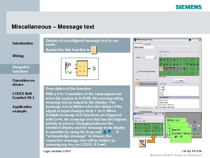 Miscellaneous – Message text Introduction Display of a configured message text in run mode.