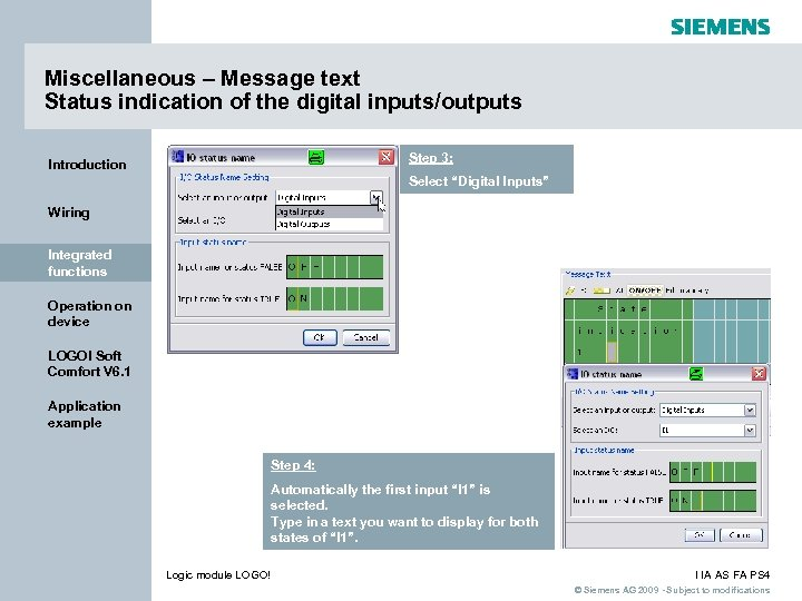 Miscellaneous – Message text Status indication of the digital inputs/outputs Step 3: Introduction Select