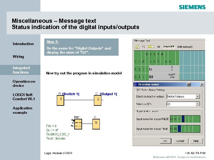 Miscellaneous – Message text Status indication of the digital inputs/outputs Introduction Step 5: Do