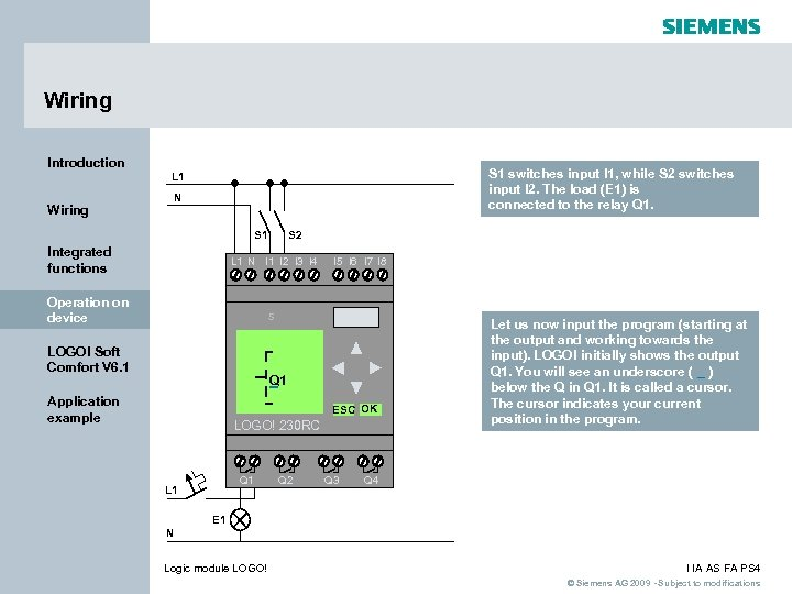 Wiring Introduction Wiring S 1 switches input I 1, while S 2 switches input