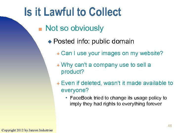 Is it Lawful to Collect n Not so obviously u Posted F F F