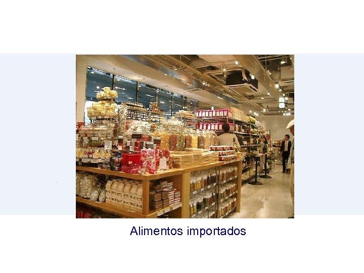Alimentos importados