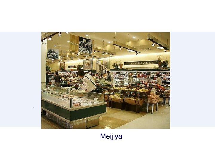 Meijiya