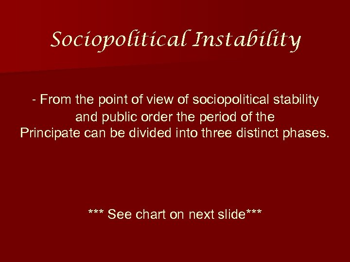 Sociopolitical Instability - From the point of view of sociopolitical stability and public order