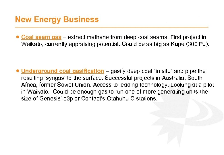 New Energy Business · Coal seam gas – extract methane from deep coal seams.