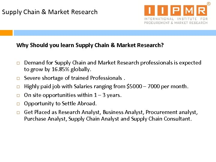 Supply Chain & Market Research Why Should you learn Supply Chain & Market Research?